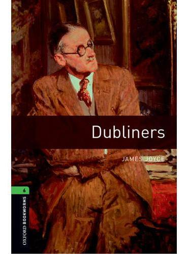 Oxford Bookworms Library: Level 6: Dubliners