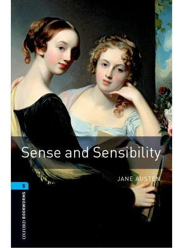 Oxford Bookworms Library: Level 5: Sense and Sensibility(New Art Work)