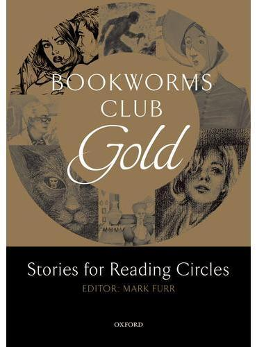 Oxford Bookworms Club: Stories for Reading Circles: Gold (Stages 3 and 4)