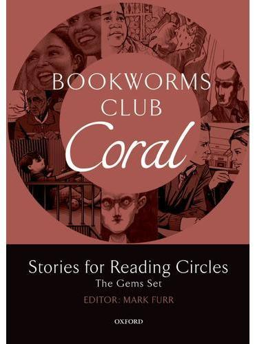 Oxford Bookworms Club: Stories for Reading Circles: Coral (Stages 4 and 5)