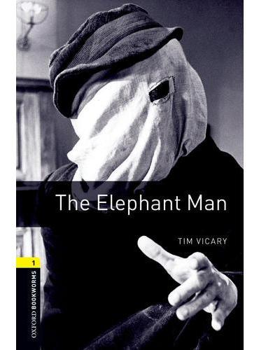 Oxford Bookworms Library: Level 1: The Elephant Man