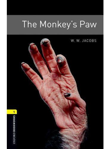 Oxford Bookworms Library: Level 1: The Monkey s Paw