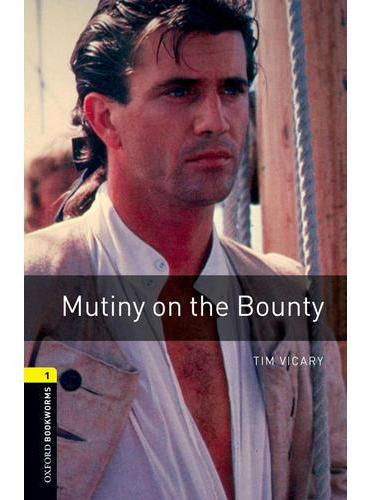 Oxford Bookworms Library: Level 1: Mutiny on the Bounty