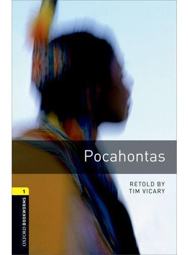 Oxford Bookworms Library: Level 1: Pocahontas