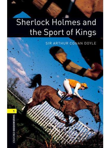 Oxford Bookworms Library: Level 1: Sherlock Holmes and the Sport of Kings