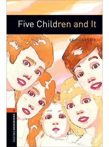Oxford Bookworms Library: Level 2: Five Children and It