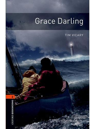 Oxford Bookworms Library: Level 2: Grace Darling