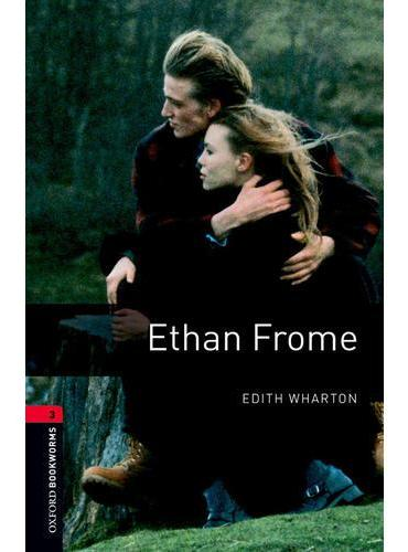 Oxford Bookworms Library: Level 3: Ethan Frome