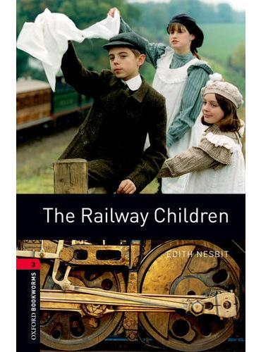 Oxford Bookworms Library: Level 3: The Railway Children