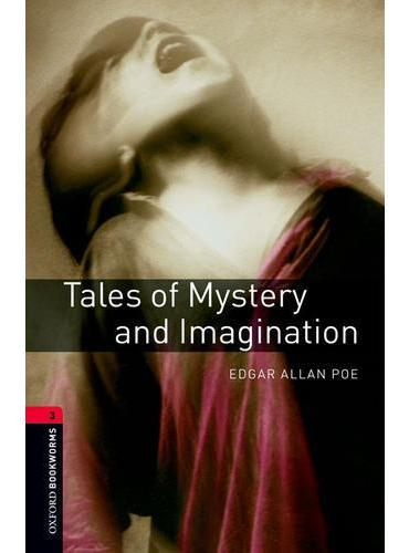 Oxford Bookworms Library: Level 3: Tales of Mystery and Imagination