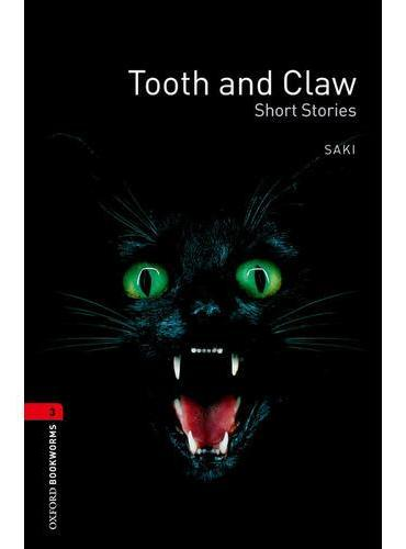Oxford Bookworms Library: Level 3: Tooth and Claw