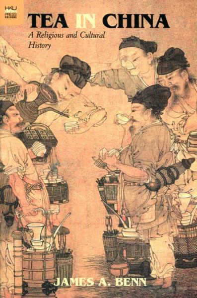 Tea in China:A Religious and Cultural History