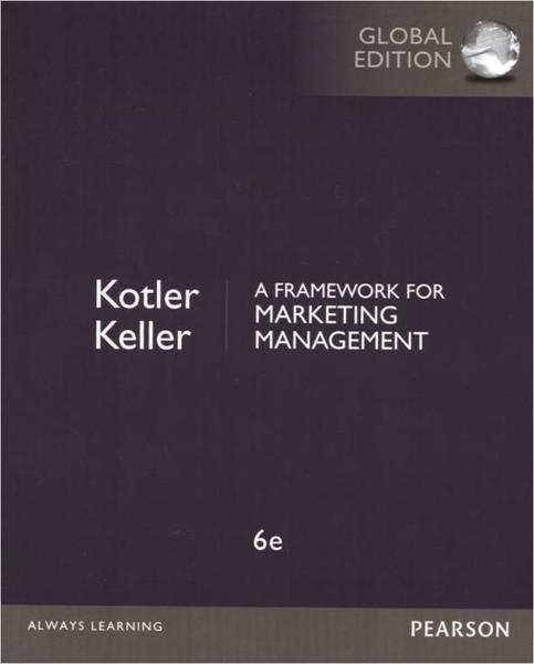 A Framework for Marketing Management (GE) (6版)