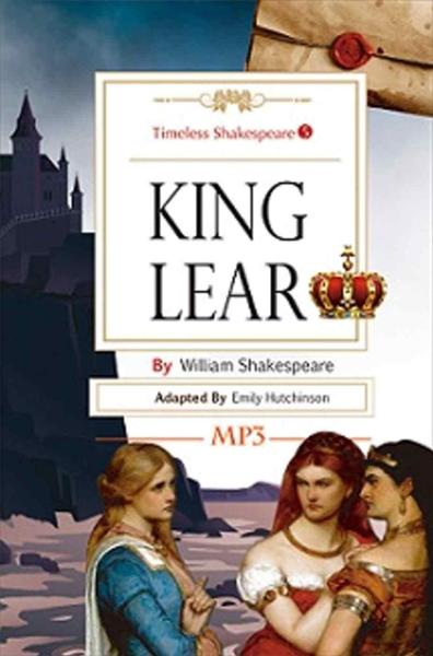 King Lear:Timeless Shakespeare 5 (25K彩色+1MP3)