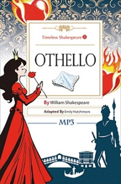 Othello:Timeless Shakespeare 8(25K彩色+1MP3)
