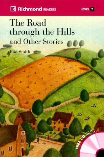 Richmond Readers (2) The Road through the Hills and Other Stories with Audio CD/1片