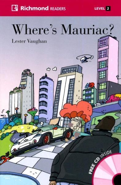 Richmond Readers (2) Where's Mauriac· with Audio CD/1片