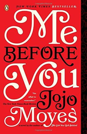 Me Before You:A Novel