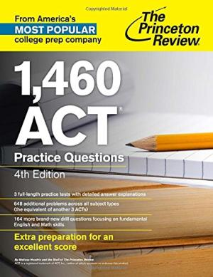 1,460 ACT Practice Questions, 4th Edition